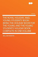 Download The Royal Holiday  And  Young Students  Book Book