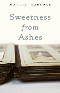 Sweetness from Ashes Book