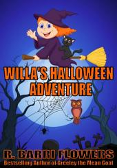 Willa's Halloween Adventure (A Children's Picture Book)