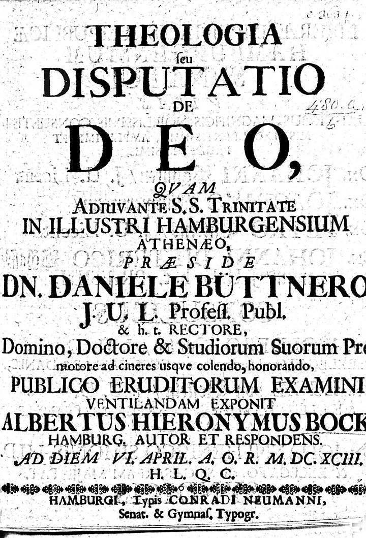 Theologia, seu disputatio de Deo. Praes. D. Büttner