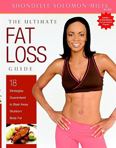 The Ultimate Fat Loss Guide