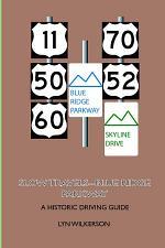 Slow Travels-Blue Ridge Parkway