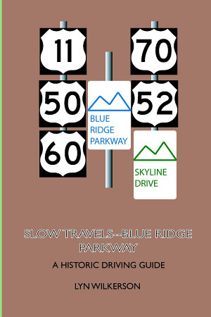 Slow Travels Blue Ridge Parkway