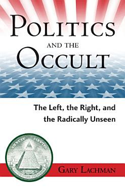 Politics and the Occult PDF