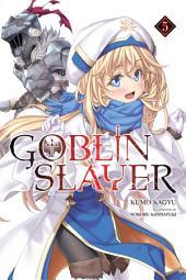 Goblin Slayer, Vol. 5 (light novel)