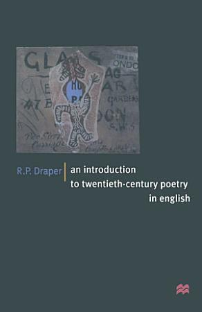 An Introduction to Twentieth Century Poetry in English PDF