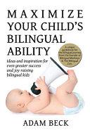 Maximize Your Child s Bilingual Ability
