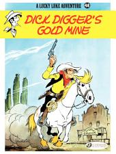 Lucky Luke - Volume 48 - Dick Digger's gold mine