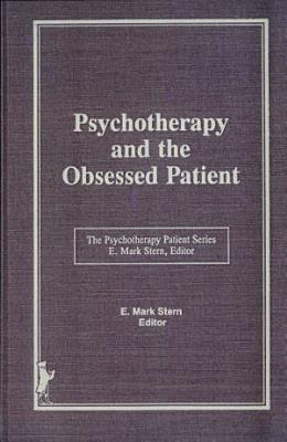 Psychotherapy and the Obsessed Patient