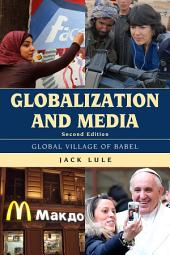 Globalization and Media: Global Village of Babel, Edition 2