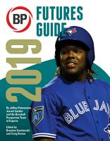 Baseball Prospectus Futures Guide 2019 PDF