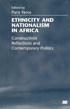 Ethnicity and Nationalism in Africa PDF