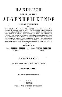 Handbuch der Gesammten Augenheilkunde  Anatomie und Physiologie PDF