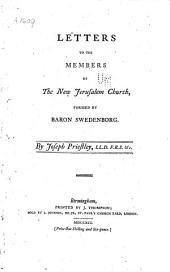Letters to the members of the New Jerusalem Church formed by Baron Swedenborg