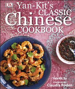 Yan Kit s Classic Chinese Cookbook Book
