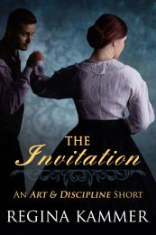 The Invitation: An Art and Discipline Short Story (Art and Discipline Book 1.5)