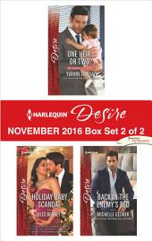 Harlequin Desire November 2016 - Box Set 2 of 2: One Heir...or Two?\Holiday Baby Scandal\Back in the Enemy's Bed