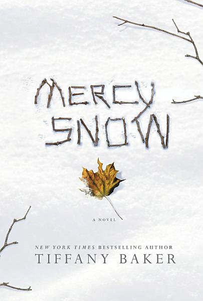 Download Mercy Snow Book