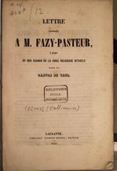 Lettre à M. Fazy-Pasteur à propos de son examen de la crise religieuse actuelle dans le canton de Vaud