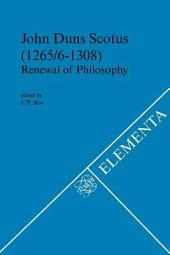 John Duns Scotus: Renewal of Philosophy : Acts of the Third Symposium Organized by the Dutch Society for Medieval Philosophy Medium Aevum (May 23 & 24 1996)