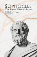 The Three Theban Plays Oedipus Rex Oedipus At Colonus Antigone Book PDF