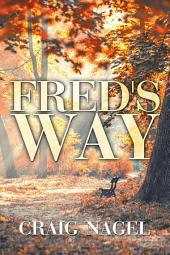 Fred's Way: A Novel