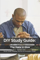 Diy Study Guide The Hate U Give Study Guide Reading Journal Annotation Guide Book PDF