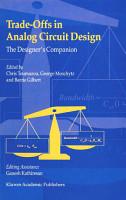 Trade Offs in Analog Circuit Design PDF