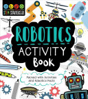 STEM Starters for Kids Robotics Activity Book
