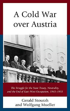 A Cold War over Austria PDF