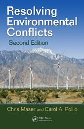 Resolving Environmental Conflicts, Second Edition: Edition 2