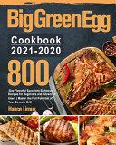 Big Green Egg Cookbook 2021 2020