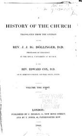 A history of the church: Volume 1