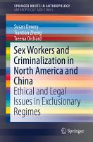 Sex Workers and Criminalization in North America and China PDF