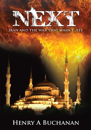 Next  Iran and the War That Wasn t   Yet PDF