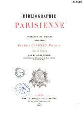 Bibliographie parisienne: Tableaux de mœurs (1600-1880)