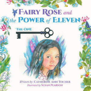 Fairy Rose and The Power of Eleven PDF