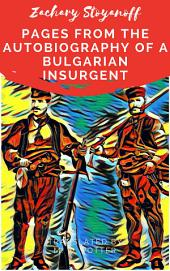 Zachary Stoyanoff: Pages From the Autobiography of a Bulgarian Insurgent