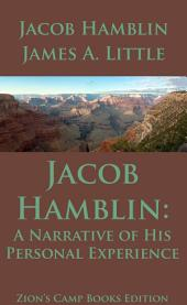 Jacob Hamblin: A Narrative of His Personal Experience: Faith-Promoting Series Book 5