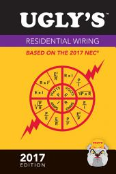 Ugly's Residential Wiring, 2017 Edition: Edition 2