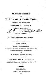 A Practical Treatise on Bills of Exchange