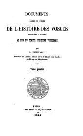 Documents rares ou inédits de l'histoire des Vosges: Volumes1à2