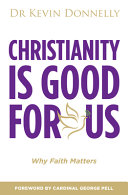 Christianity Is Good for Us