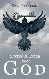 Saving a Child from God