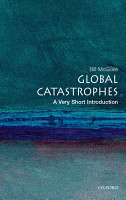 Global Catastrophes  A Very Short Introduction PDF