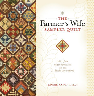 The Farmer s Wife Sampler Quilt