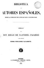 Obras de Don Diego de Saavedra y Fajardo y del licenciado Pedro Fernández Navarrete