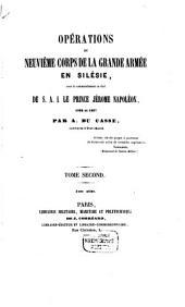 Opérations du neuvième corps de la Grande Armée en Silésie, sous le commandement en chef de S.A.I. le Prince Jérôme Napoléon: 1806 et 1807, Volume2