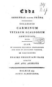 Edda Saemundar hinns Fróda: collectio carminum veterum Scaldorum Saemundiana dicta : quam, ex codicibus pergamenis chartaceisque cum notis et lectionibus variorum