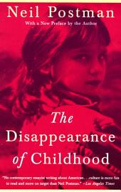 The Disappearance Of Childhood